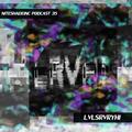 NIteshade Inc Podcast 35 - LVLSRVRYHI