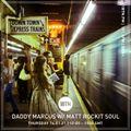 Daddy Marcus & Matt Rocket Soul - 14.01.2021