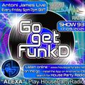Antoni James presents Go Get FunkD Live on House Party Radio (Live Show 17-09-2021)