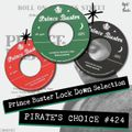 Pirates Choice#424 Prince Buster Lock Down Selection