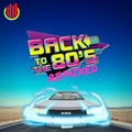 Back to the 80's Remixed