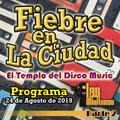 FIEBRE EN LA CIUDAD (24 DE AGOSTO 2019) - BLOQUE 2