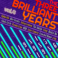 The Three Brilliant Years 1984-85-86 Vol.4 Feat. OMD, a-ha, Alphaville, Crowded House, Smiths, Sting
