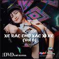 Nonstop 2021 Hay (ĐỘC) - Xe Rác Chở Xác Xì Ke (Vol 6) - DJ NGUYENTIEUMI ft DJ Mất Xác