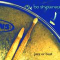 Bo Shipwrecked - Jazz or Bust