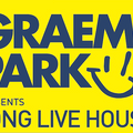 This Is Graeme Park: Long Live House Radio Show 19MAR21