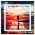 In The Zone - March 2021 (Guido's Lounge Cafe)