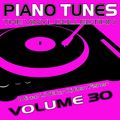 "DJ Ben Fisher - Piano Tunes Volume 30 "" The Vinyl Collection"""