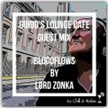 Guidos Lounge Cafe (Bloodflows) Guest Mix By Lord Zonka