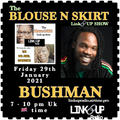LadyEmpire aka War Angel Live! THE BLOUSE and skirt LINK UP SHOW .....FT BUSHMAN 29/01/2021