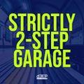 James Lee - Strictly 2-Step Garage 23/01/2021 (Show 333)