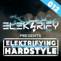 Elektrifying Hardstyle Mix 2021 Podcast Episode 012
