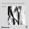 SYS Sister Sounds 002 - Maggie Tra [13-04-2020]