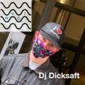 Dj Dicksaft - Mix (01) - 11.06.2020