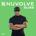 DJ EZ presents NUVOLVE radio 043