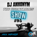The Turntables Show #95 w. DJ Anhonym