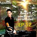 Inner Sanctuary Live Sessions EP.52