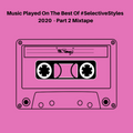 Selective Styles Vol.219 - Best Of 2020 Part 2