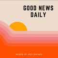 Good News Daily #29