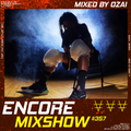 Encore Mixshow 357 by Ozai