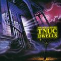 The House Where TNUC Dwells