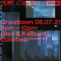 Ghosttown Sound w/ Eusebeia (08/07/21)