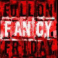 Full On Fancy Friday [2021 October, Week 42]