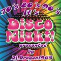 It´s Disco Night by Dj.Dragon1965