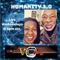 Humanity 3.0 9/8/21