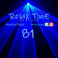 RelaX TimE 81