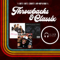THROWBACKS & CLASSIX   2000's HIP-HOP & R&B   10/3/21