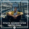 Pitaya Soundsystem #4 w/ Biga