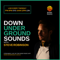 Down Underground Sounds with Steve Robinson - Live on Bondi Radio - 004