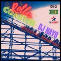 The Spymboys Presents [ ROLLER COASTER ] GUEST MIX 012 DJ HAYS