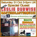 Special Guest Leslie Dubwise. Masterblastermuzik.