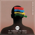 Through The Tree's with Ty - 19.09.2021