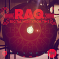 DIgital Meditation Time by RAQ # 112