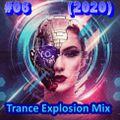 Trance Explosion Mix #06 (2020)