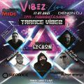 Trance Vibez 17 July 2021