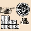 Urban Farmhouse Sonic Snacks #1 - E.Sist's Playlist - 8 Aprile 2020