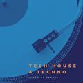 Tech House & Techno [24 Feb 2021]