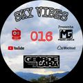 GEORGE LARA - SKY VIBES - EPISODIO 016