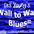 Les Youngs Wall to Wall Blues 14th March 2016