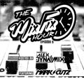 The Mix Fix Hour Hosted By Alex Dynamix Episode 5 ft. Mark Cutz