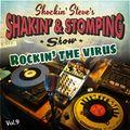 "SHAKIN' & STOMPING Radio show #9 ""Rockin' the Virus"""