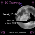Freaky Friday 08/10/2021 - Post-Punk, Wave, Dark-Electro and Gothic-Rock show from Berlin