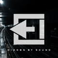 Hidden By Sound Podcast EP 11 (ft Shire T, Disclosure, TSHA, Dip Your Ghosts and more..)