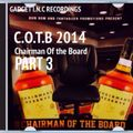 Chairman Of The Board PART 3