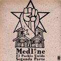 Medline - El Pueblo Unido segunda parte