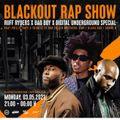 Blackout Rap Show - Ruff Ryders X Bad Boy X Digital Underground Special